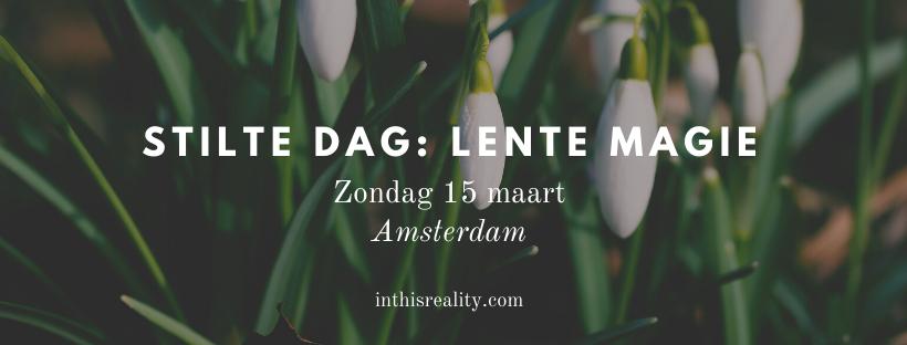 Stilte dag_ lente magie (1)